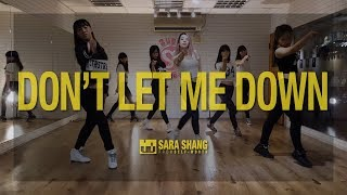 The Chainsmokers - Don't Let Me Down (ft. Daya)  (Dance Choreography by Sara Shang) Video