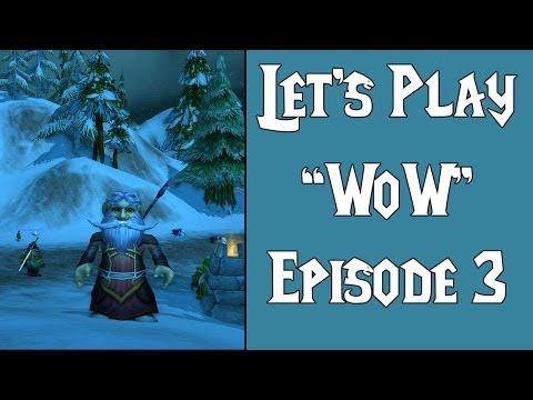"""Let's Play: """"World of Warcraft"""" Episode 3 - Getting used to the gnomes!"""