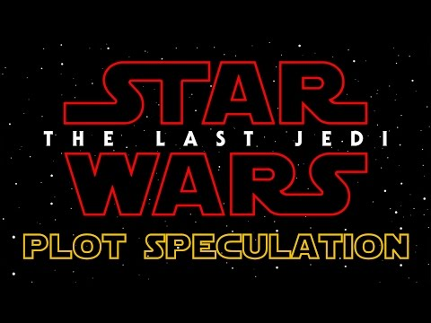 Star Wars Episode VIII: The Last Jedi - What the Title Means (Plot Speculation) (видео)