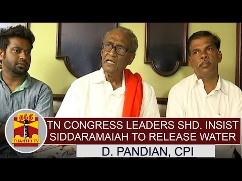 TN-Congress-leaders-should-insist-Siddaramaiah-over-release-of-water-from-cauvery--D-Pandian
