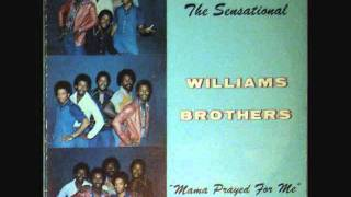 The Williams Brothers - If It Wasn't For The Lord