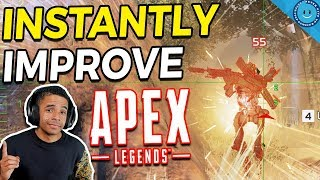 10 Tips To INSTANTLY Improve Your Game In Apex Legends!