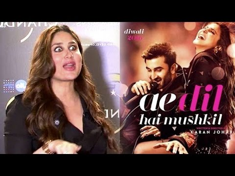 Ae Dil Hai Mushkil Movie Review By Kareena Kapoor