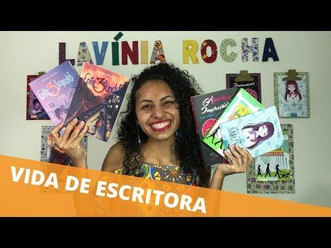 COMO É A VIDA DE ESCRITORA? | Lavínia Rocha