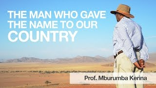 Meeting Mburumba Kerina, the man who named Namibia How often in life do you have the opportunity to interview someone who was instrumental in naming a countr...