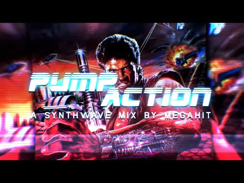 ☆ PUMP ACTION ☆ | A Synthwave Mix 🎛🎚 by Megahit 🎧🔥
