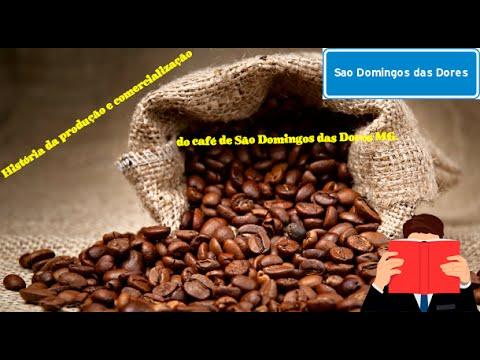 História da produção e comercialização do café de São Domingos das Dores MG.