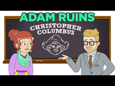 Adam Ruins Christopher Columbus