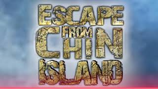 Escape From Chin Island | Chin's Mojo