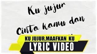 ANJAR OX'S - Ku jujur,Maafkan ku ( Lyric Video )
