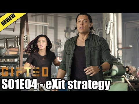 The Gifted S01E04 - EXit Strategy (Review)