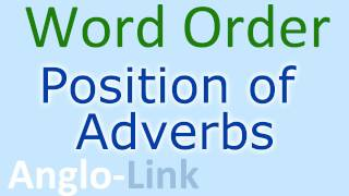 Word Order, Position of Adverbs, English Lesson (Part 2)