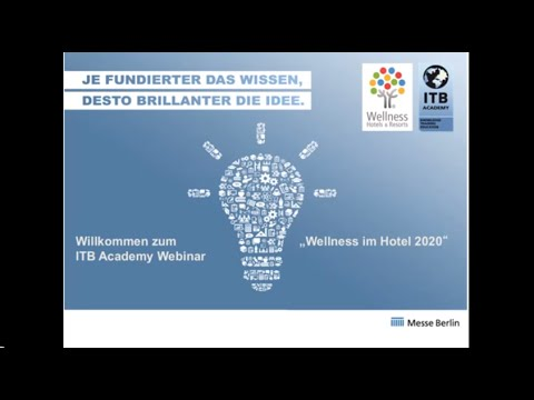 ITB Academy Webinar: Wellness im Hotel 2015 bis 2020