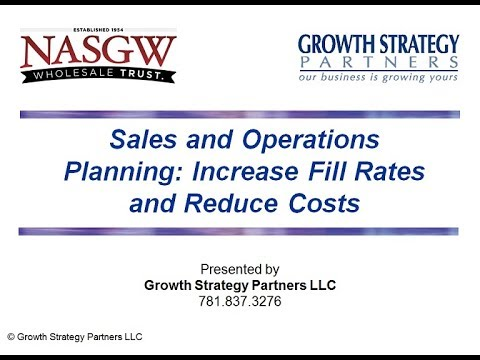Sales & Operations Planning: Increase Fill Rates While Reducing Inventories