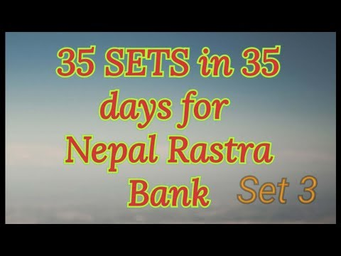 (35 sets questions in 35 days for Nepal Rastra Bank...5 minutes, 23 seconds.)