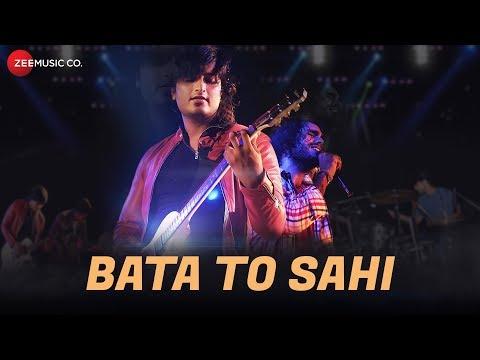 Bata To Sahi - Music Video | Karan Kaushik, Parvee