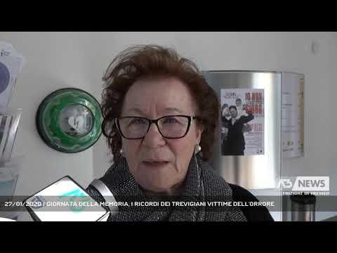 27/01/2020 | GIORNATA DELLA MEMORIA, I RICORDI DEI TREVIGIANI VITTIME DELL'ORRORE