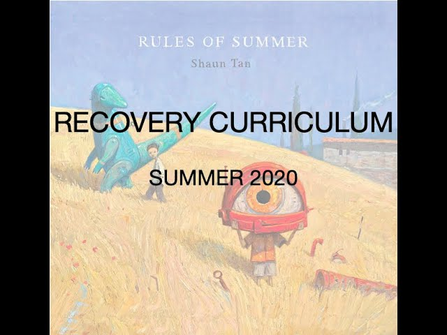 Recovery Curriculum Summer 2020