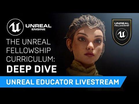 The Unreal Fellowship Curriculum: Deep Dive | Educator Livestream