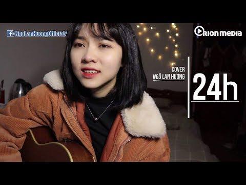 24h - Có lẽ nước mắt trong em cạn rồi | Ngô Lan Hương Cover - Thời lượng: 5 phút, 54 giây.