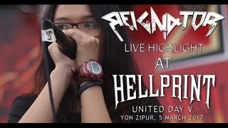 REIGNATOR - FERVOUR,HOLOCAUST,DISTINCTION (Hellprint united day 5 2017 highlight)
