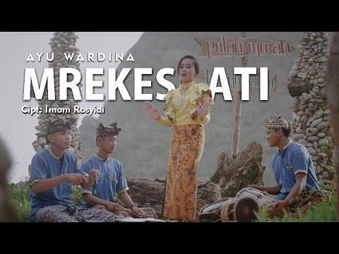 Mrekes Ati - Rozy Abdillah (Ayu Wardina Cover) Kendang Kempul