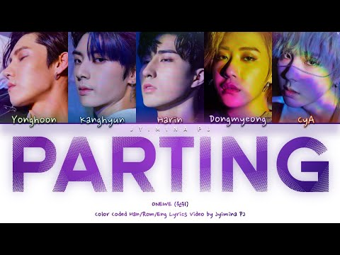 ONEWE (원위) - 'Parting (소행성)' Lyrics (Color Coded_Han_Rom_Eng)