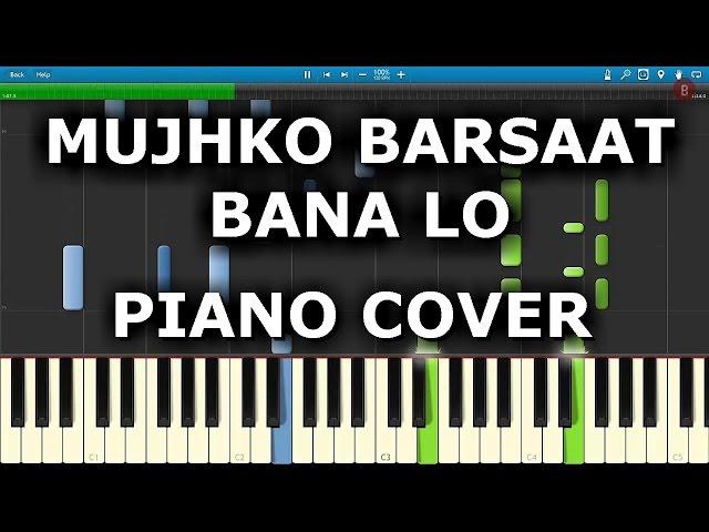 Mujhko Barsaat Bana Lo Piano Cover Junooniyat Chords Tutorial Notes Armaan Malik Jeet Gannguli ...