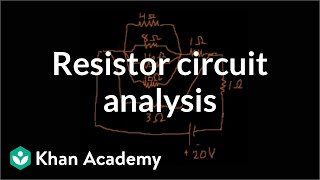 Example: Analyzing a more complex resistor circuit | Physics | Khan Academy