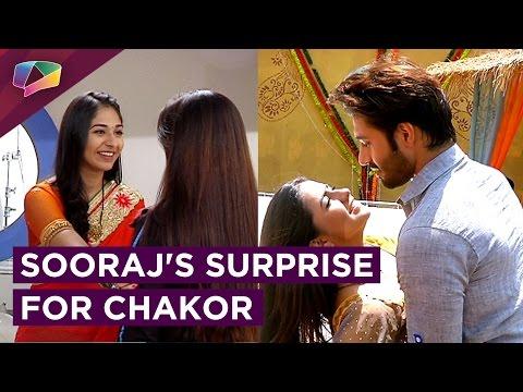 Chakor prepares sweet dish for Sooraj | Sooraj pla