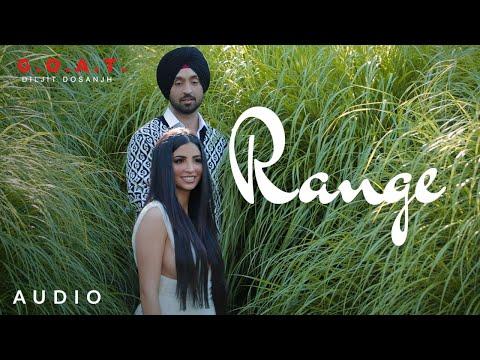 Diljit Dosanjh: Range (Audio) | G.O.A.T. | Latest Punjabi Song 2020