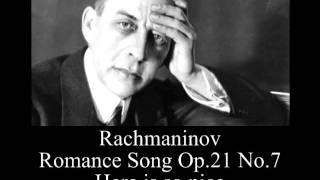 Download Lagu Rachmaninov - Romance Song Op.21 No.7 - Here is so nice Mp3