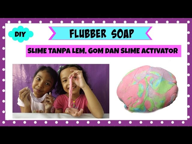 how to make flubber soap slime