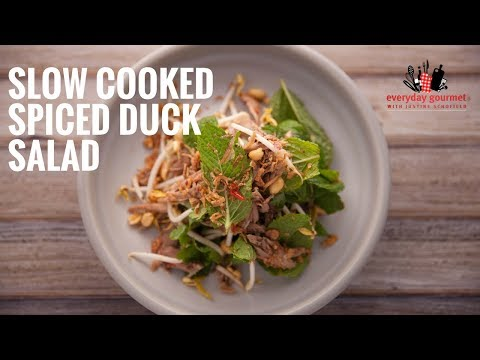 Luv A Duck Slow Cooked Spiced Duck Salad | Everyday Gourmet S6 E14