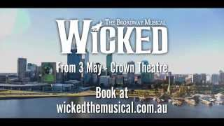WICKED the Musical is coming to PERTH!
