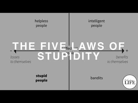294 The Five Laws Of Stupidity