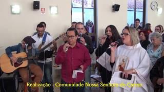 Missa em Louvor a Nossa Senhora do Carmo, e comemoração dos 10 da inauguração da Igreja - 16/07/2017 - Parte 1/3...