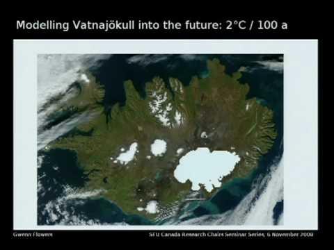Dr. Gwenn Flowers: Gletscher und des Eisschildes in einer sich erwärmenden Welt