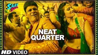 NEAT QUARTER Video Song Saat Uchakkey Manoj Bajpayee