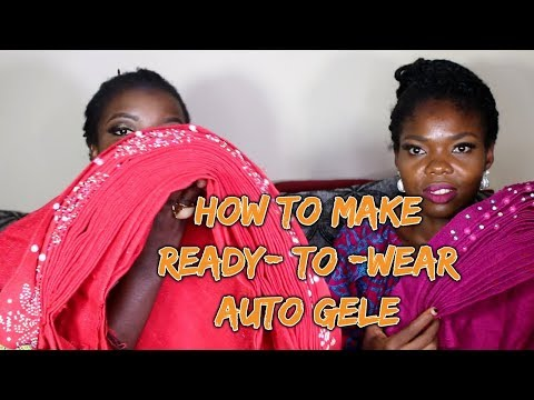 Step By Step Tutorial On How To Make  Ready To Wear Auto Gele