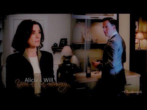 Alicia Florrick & Will Gardner ~ You are a memory