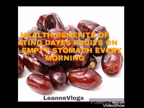 HEALTH BENEFITS OF EATING DATES FRUITS ON EMPTY STOMACH EVERY MORNING