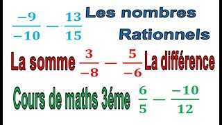 Maths 3ème - Les nombres rationnels Addition et Soustraction Exercice 19