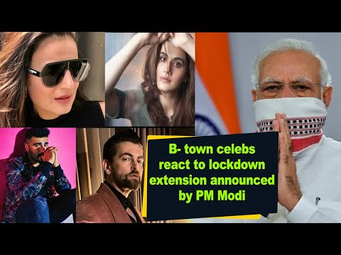 B- town celebs react to lockdown extension announced by PM Modi