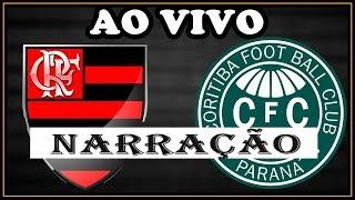 """Flamengo x Coritiba – Ao Vivo. Campeonato Brasileiro """"Série A"""" – Décima - Sexta Rodada. Temporada 2017 Flamengo - RJ..."""