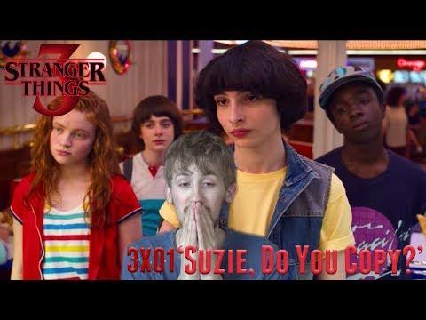 Stranger Things Season 3 Episode 1 - 'Suzie, Do You Copy?' Reaction