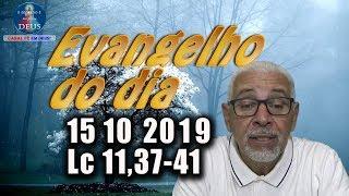 Evangelho do dia 15/10/2019, narrado com reflexão. Evangelho (Lc 11,37-41)