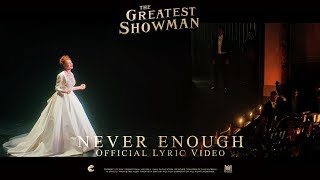 Video The Greatest Showman ['Never Enough' Lyric Video in HD (1080p)] MP3, 3GP, MP4, WEBM, AVI, FLV Maret 2018