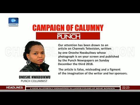 Campaign Of Calumny Against Channels TV
