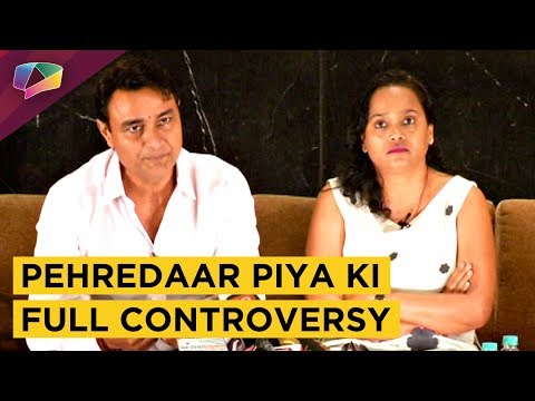 Pehredaar Piya Ki Makers Open Up About The Full Co